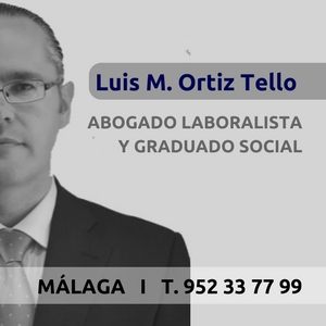luis-manuel-ortiz-tello-abogado-laboralista-graduado-social-malaga-despidos